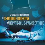 Congrès SFCD et ACHBT : 12ème congrès francophone de chirurgie digestive et hépato-bilio-pancréatique